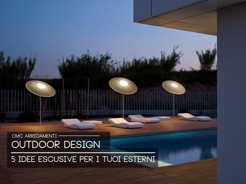 Outdoor Design: 5 articoli e combinazioni per i tuoi esterni